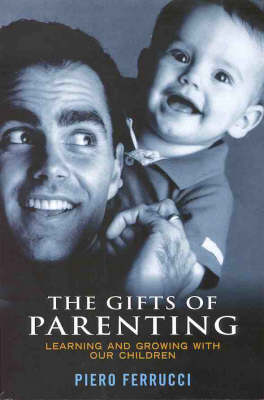 The Gifts of Parenting