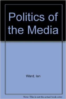 Politics of the Media