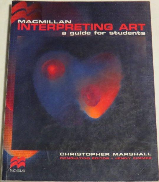 Macmillan Interpreting Art: A Guide for Students