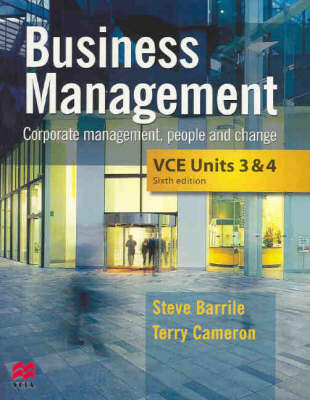 Business Management VCE: Corporate Management, People and Change: Units 3 and 4