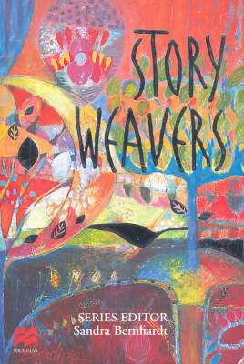 Storyweavers: A Collection of Australian Short Stories for Middle to Senior Secondary Students