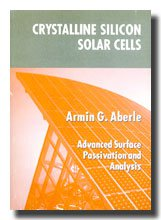 Crystalline Silicon Solar Cells: Advanced Surface Passivation and Analysis