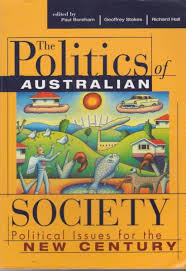 The Politics of Australian Society: Political Issues for the New Century