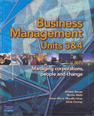 Business Management: Units 3 and 4: Managing Corporations, People and Change