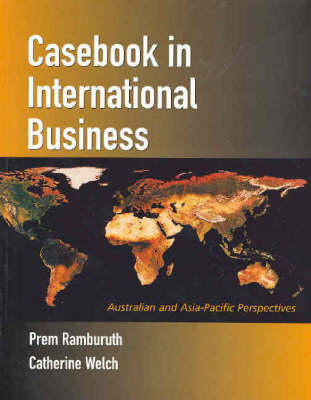 Casebook In International Business: Australian and Asia-Pacific perspectives