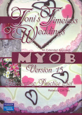 Toni's Timeless Weddings Myob V15 Account