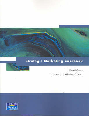 Strategic Marketing Casebook