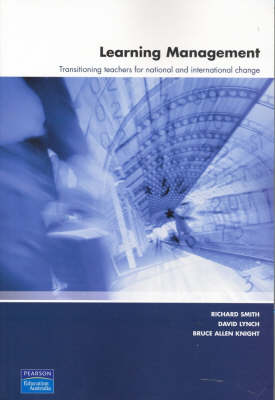Learning Management: Transitioning teachers for national and international change (Pearson Original Edition)
