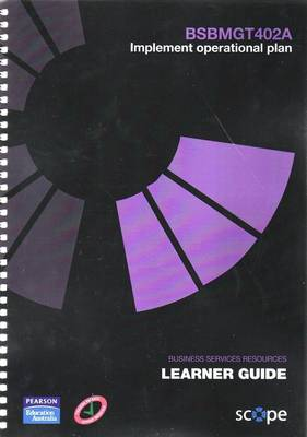BSBMGT402A Implement operational plan Learner Guide
