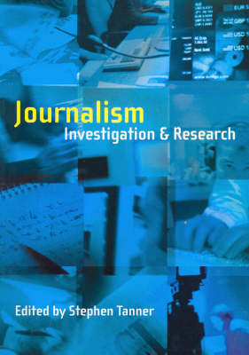 Journalism: Investigation and Research