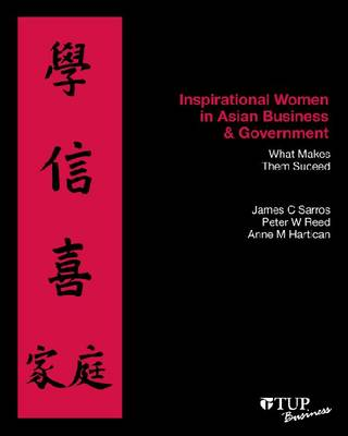 Inspirational Women in Asian Business and Government: What Makes Them Succeed