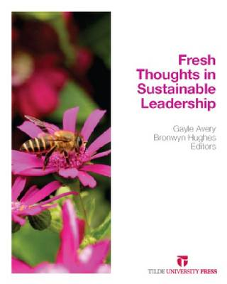 Sustainable Leadership: Fresh Thoughts
