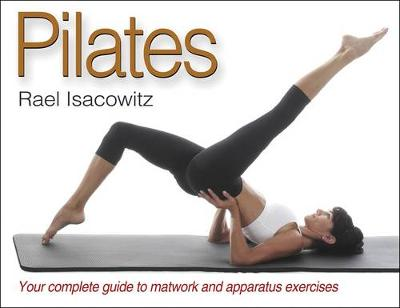 Pilates: The Ultimate Pilates Reference