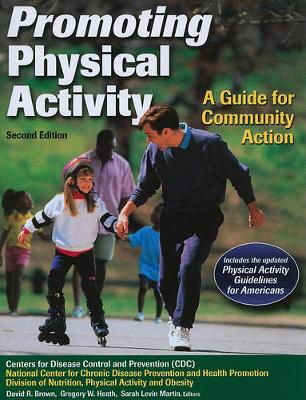 Promoting Physical Activity: A Guide for Community Action