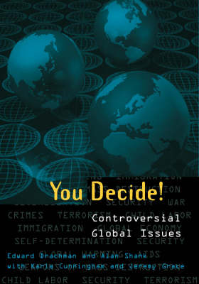 You Decide!: Controversial Global Issues