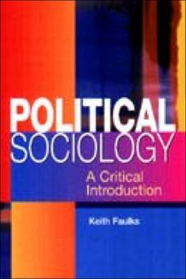 Political Sociology: A Critical Introduction