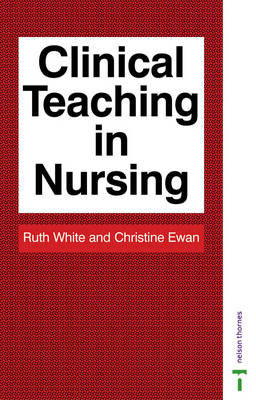 CLINICAL TEACHING IN NURSING