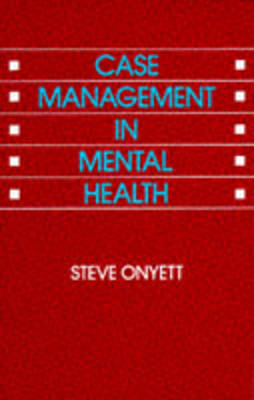 Case Management in Mental Health