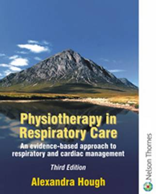 Physiotherapy in Respiratory Care: A Problem-Solving Approach