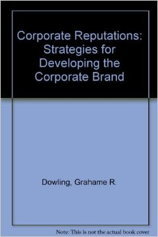 Corporate Reputations: Strategies for Developing the Corporate Brand