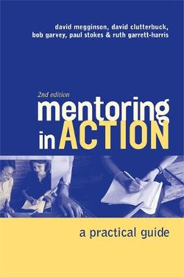 Mentoring in Action: A Practical Guide for Managers