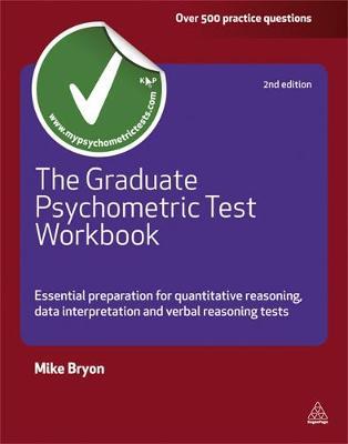 The Graduate Psychometric Test Workbook: Essential Preparation for Quantative Reasoning, Data Interpretation and Verbal Reasoning Tests