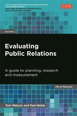Evaluating Public Relations: A Guide to Planning, Research and Measurement
