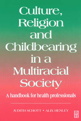 Culture, Religion and Childbearing: A Handbook for Health Professionals