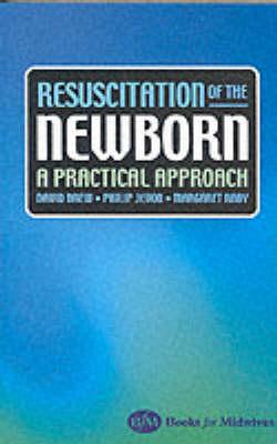 Resuscitation Of The Newborn A Practical Approach