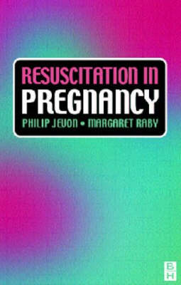 Resuscitation In Pregnancy: A Practical Approach