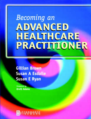 Becoming an Advanced Health Care Practitioner