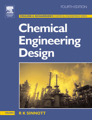 Chemical Engineering Design: v.6: Chemical Engineering Design