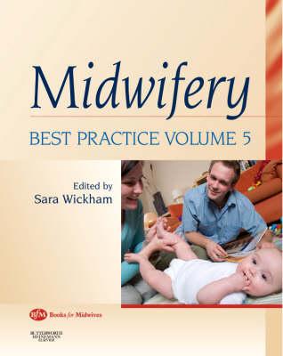 Midwifery: Best Practice: v. 5