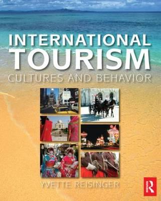 International Tourism: Cultures and Behavior