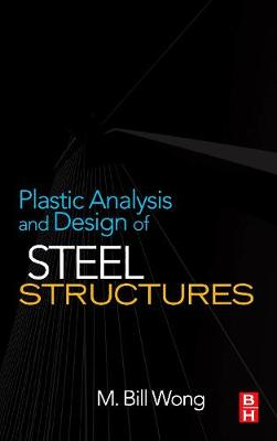 Plastic Analysis and Design of Steel Structures