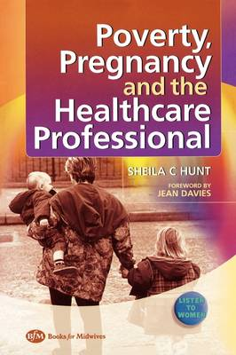 Poverty, Pregnancy and the Healthcare Professional
