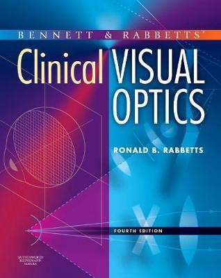 Bennett and Rabbett's Clinical Visual Optics