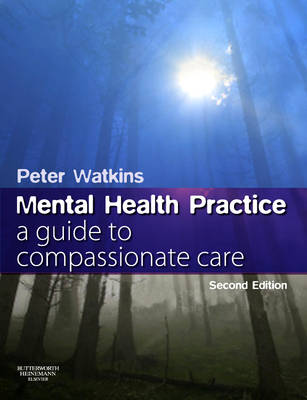Mental Health Practice: A Guide to Compassionate Care