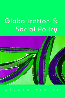 Globalization and Social Policy: Beyond the State?