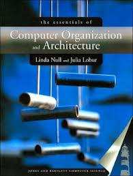 Essentials of Computer Organiz ation and Architecture