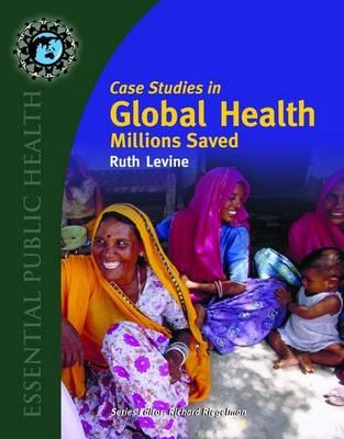 Case Studies in Global Health: Millions Saved