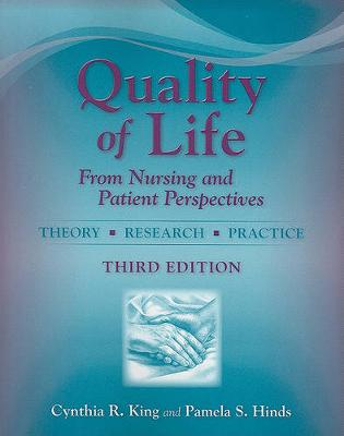 Quality of Life: From Nursing and Patient Perspectives