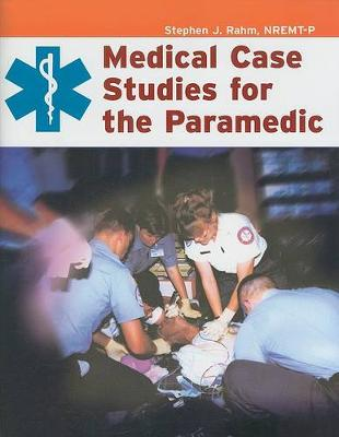 Medical Case Studies for the Paramedic