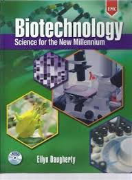 Biotechnology : Science For The New Millennium