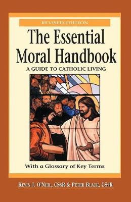 The Essential Moral Handbook: A Guide to Catholics