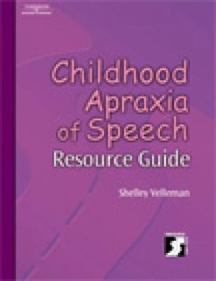 Childhood Apraxia of Speech Resource Guide