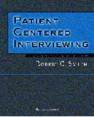 Patient Centered Interviewing: An Evidence-based Method