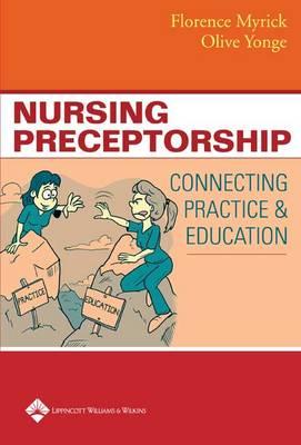Nursing Preceptorship: Connecting Practice and Education