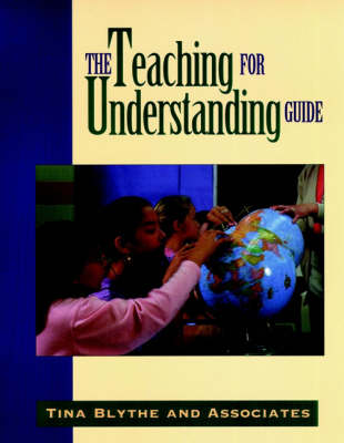 Teaching for Understanding Guide