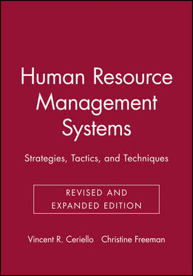 Human Resource Management Systems: Strategies, Tactics and Techniques
